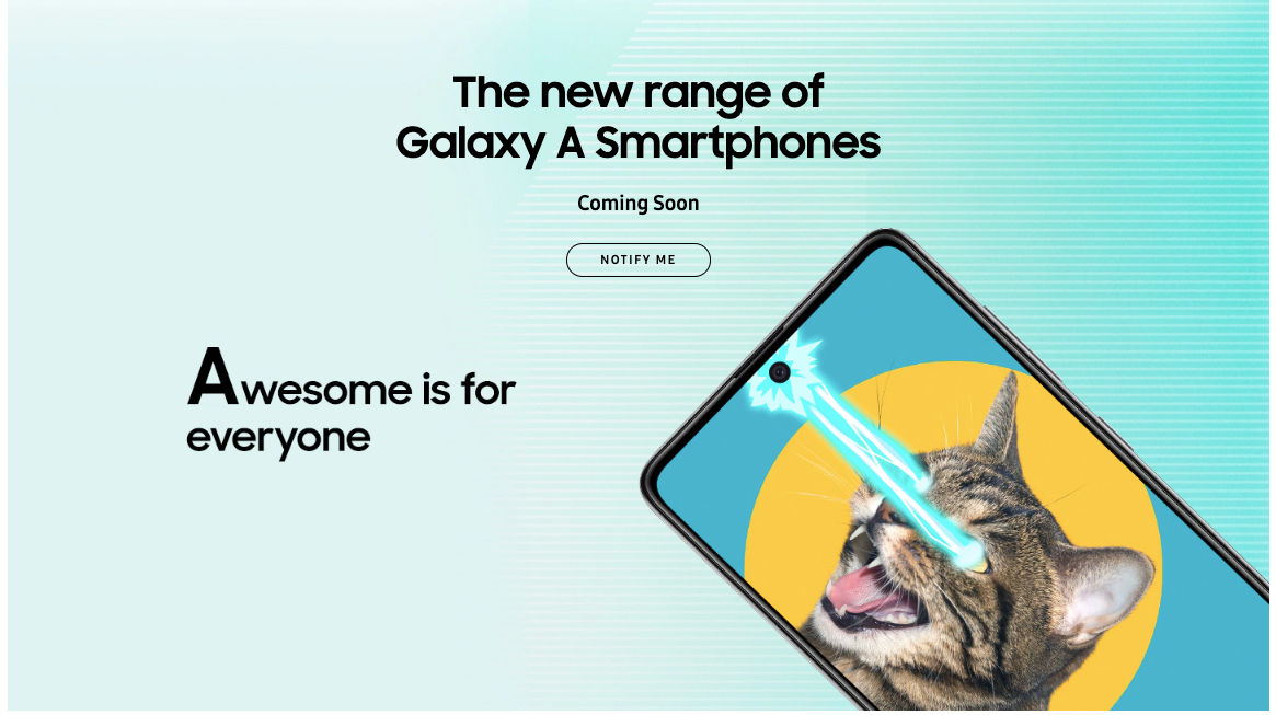 Samsung Galaxy A notify me page goes live on Samsung India A51 and A71 launching soon Awesome is for everyone