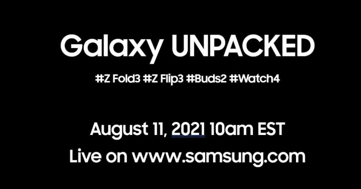 Samsung Galaxy Unpacked event on 11 August might unveil Z Fold 3, Z Flip 3, Buds 2 and Watch 4